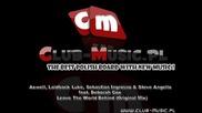 Axwell,  Laidback Luke,  Sebastian Ingrosso & Steve Angello - Leave The World Behind (original Mix)