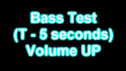Бас тест - за всички басс маниаци :)