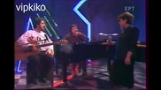 Превод * Antonis Vardis * Pitsa Papadopoulou Tv 1987