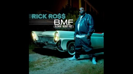 Rick Ross - B.m.f (blowin' Money Fast) Високо Качество