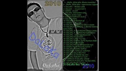2011] Dalaka - Реална приказка