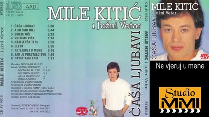 Mile Kitic i Juzni Vetar - Ne vjeruj u mene (Audio 1984)