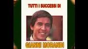 Gianni Morandi-не съм достоен за теб...(превод)