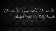 Michael Buble ft Nelly Furtado - Quando, Quando, Quando