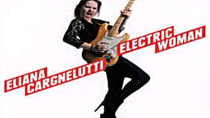 Eliana Cargnelutti - There's Gonna Be Some Rockin'