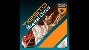 Tiesto - Magikal Circus (original Version)