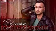 Edin Beganovic - 2015 - Rodjendan (hq) (bg sub)