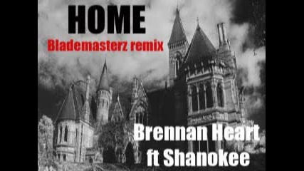 Brennan Heart Ft Shanokee - Home