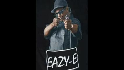 Eazy - E - Boyz In Da Hood