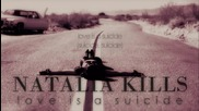 + Текст! New Cd Rip! Natalia Kills - Love Is A Suicide (full official song) H D