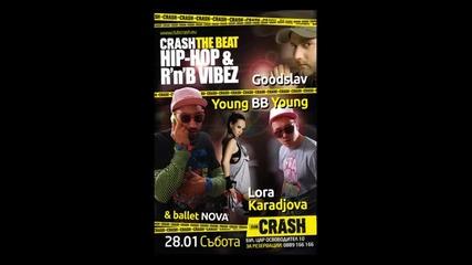 28-ми Събота*club Crash* Lora Karadjova, Goodslav & Youngbbyoung Live@club Crash