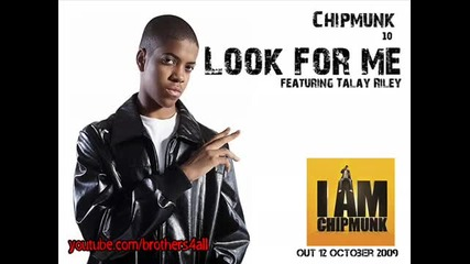 Chipmunk - Look For Me Feat Talay Riley