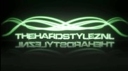 * [ Hardstyle ] * - Lose The Style