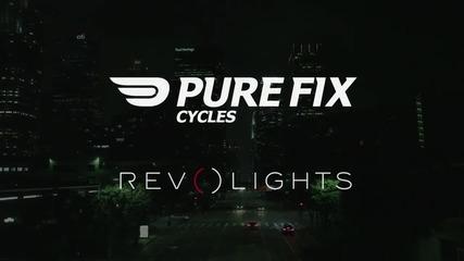 Pure Fix Cycles x Revolights