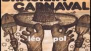 Leo Pol --brasilia Carnaval-1975
