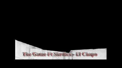 The Game Ft. Skrillex - El Chapo