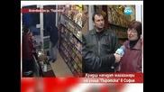 """Крадци нападат магазинери на ул. """"Пиротска"""" в София - Часът на Милен Цветков"""