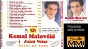 Kemal Malovcic i Juzni Vetar - Pokusaj bar malo sa mnom (hq) (bg sub)