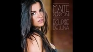 Eclipse De Luna // Maite Perroni - Melancolia (saudade) (audio Video)
