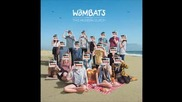 The Wombats - Walking Disasters [track 8]