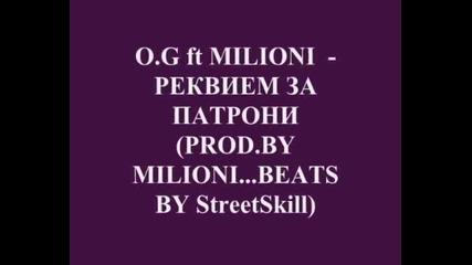 O.g Feat Milioni - Реквием За Патрони