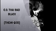C.o. Tha Bad Black feat. X-raided and Dmb - Can U Buy Dat (cubana Lust Video)