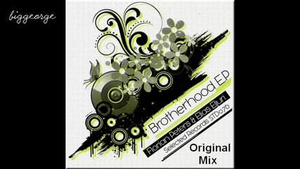 Florian Peters And Elias Eljuri - Brotherhood ( Original Mix ) [high quality]