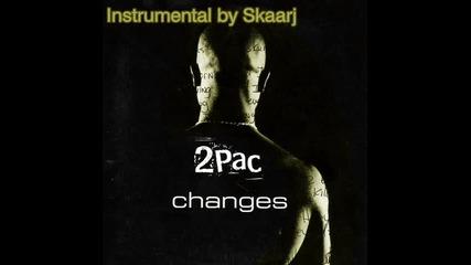 2pac - Changes (skaarj instrumental+ 2pac acapella)