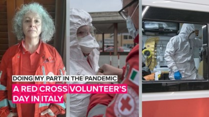 Doing my part in the pandemic: A personal peek inside Italy's Red Cross