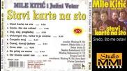 Mile Kitic i Juzni Vetar - Sreco, sto me ostavi (Audio 1990)