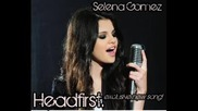 Selena Gomez - Headfirst (new Song)