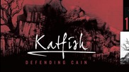 Defending Cain - Katfish
