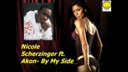 Nicole Scherzinger ft. Akon - By My Side