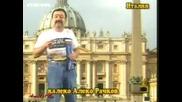 Господари На Ефира - Калеко алеко в Италия