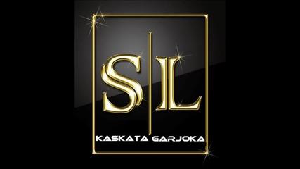 Garjoka & Kaskata - S L