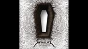 Metallica - Broken, Beat & Scarred  2008 *HQ Sound*