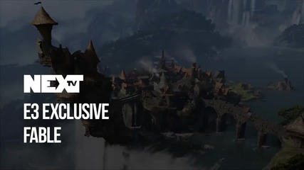 NEXTTV 043: E3 Exclusivе: Fable