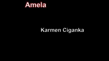 Amela - Karmen Ciganka