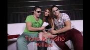 Tisho i Tosho - Kiflata