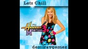 Hannah Montana 3 - Lets Chill