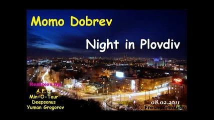 Момо Добрев - Night In Plovdiv (original Mix)