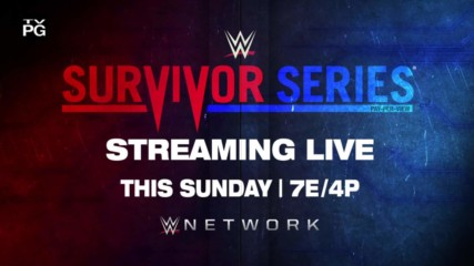 Survivor Series - streaming live this Sunday on WWE Network