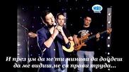 Гръцко 2013 Panos Kalidis - Mia Akoma Maxairia(превод)