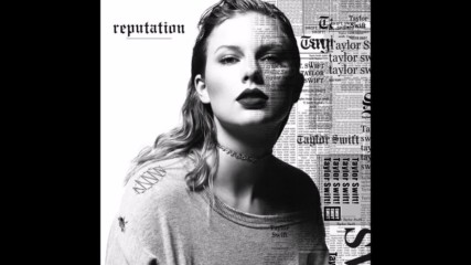 Taylor Swift - End Game feat. Ed Sheeran & Future ( A U D I O )