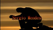 Sergio Mendes - The Fool On The Hill
