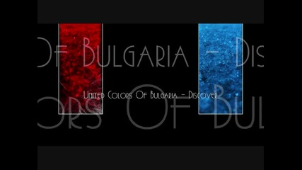 United Colors Of Bulgaria a.k.a Dj Stormbass - Discover