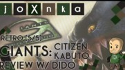 GIANTS: CITIZEN KABUTO РЕВЮ с ДИДО [RETRO 5/5]