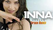 Inna - Heaven (chris Thrace Remix) summer hit 2016
