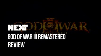 NEXTTV 047: God of War III: Remastered