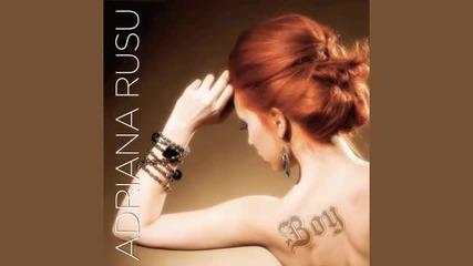 [ Румънско 2011 ] Adriana Rusu – Boy